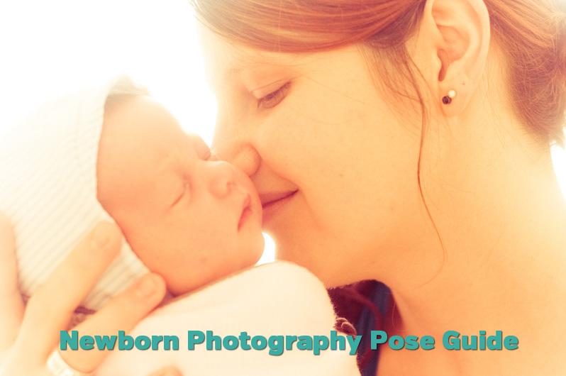 Newborn Photography Pose Guide