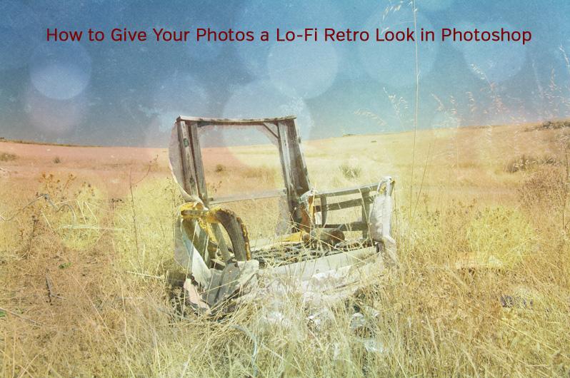 Lo-Fi Retro Photoshop