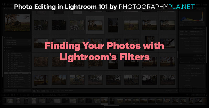 Finding Your Photos with Lightroom's Filters