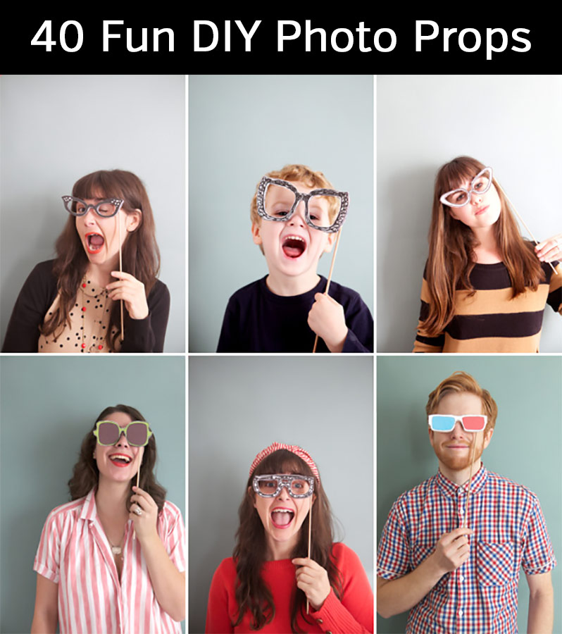 40 Fun DIY Photo Props