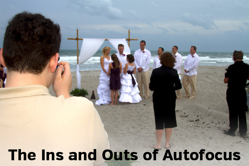The Ins and Outs of Autofocus