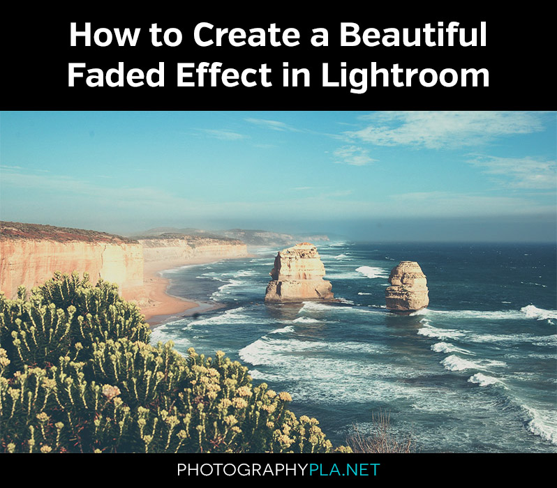 Create a Faded Effect in Lightroom