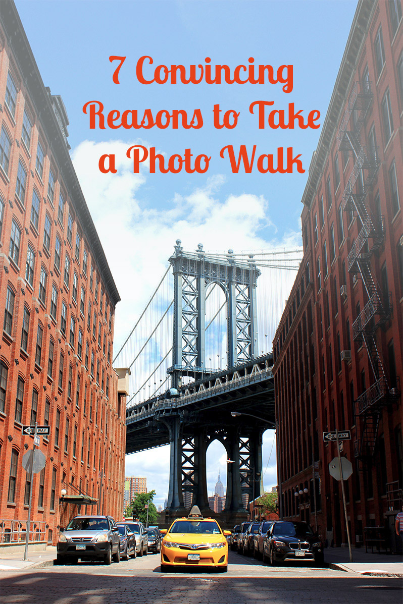 7 Convincing Reasons to Take a Photo Walk